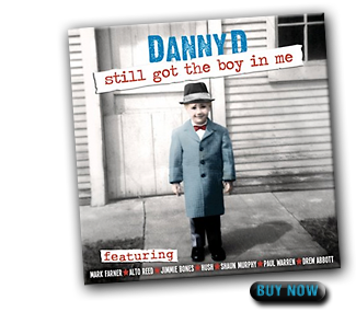 Danny D's Still Got The Boy In Me CD